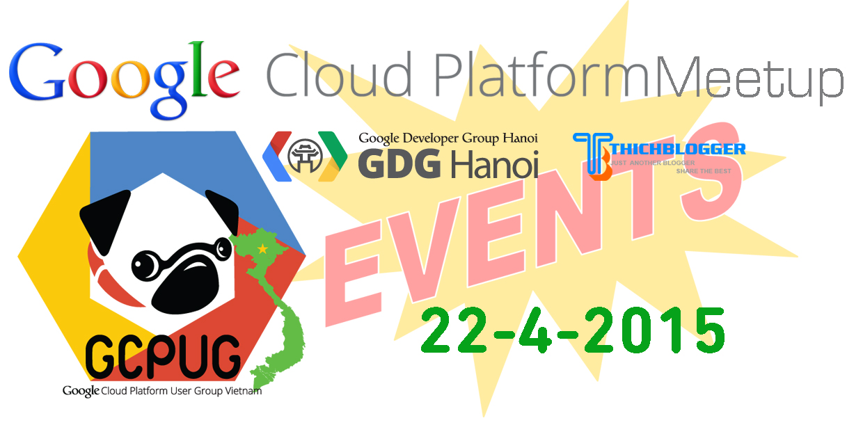 Tham dự Google Cloud Platform Meetup ngày 22/4/2015